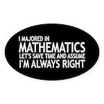 I Majored In Mathematics Sticker (Oval 10 pk)