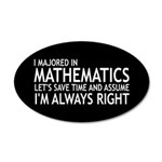 I Majored In Mathematics 35x21 Oval Wall Decal