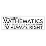 I Majored In Mathematics Sticker (Bumper 10 pk)