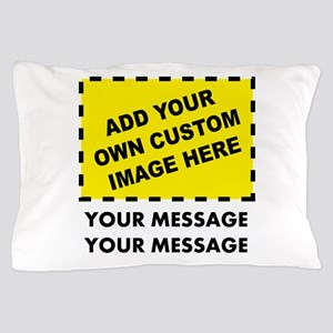 Custom Image & Message Pillow Case