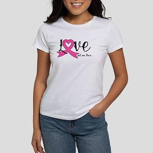 Love got me thru T-Shirt