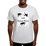 I Love Rescue Mutts Light T-Shirt