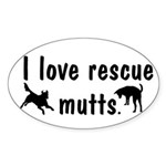 I Love Rescue Mutts Sticker (Oval)