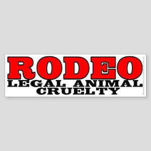 Rodeo Legal animal cruelty - Sticker (Bumper)