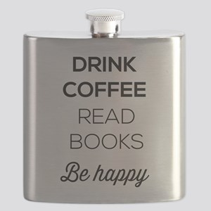 Drink coffee read books be happy Flask