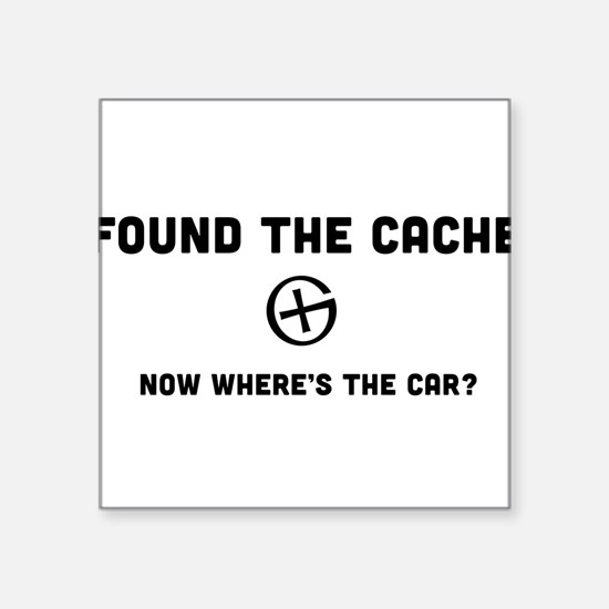 Found the cache now where's the car? Sticker