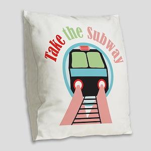 Take The Subway Burlap Throw Pillow