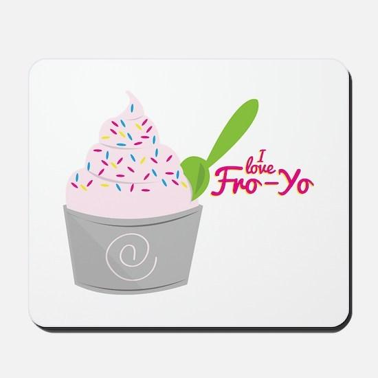 I Love Fro-Yo Mousepad