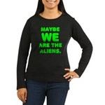 Aliens Women's Long Sleeve Dark T-Shirt