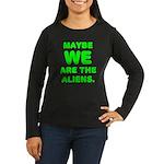 Aliens Women's Long Sleeve Dark T-Shirt