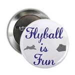 "Flyball is Fun 2.25"" Button"