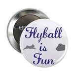 "Flyball is Fun 2.25"" Button (10 pack)"