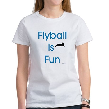 Flyball is Fun Women's T-Shirt
