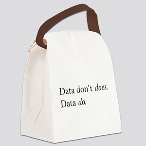 Data Dont Does Canvas Lunch Bag