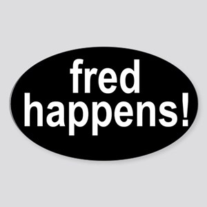 Fred Happens Oval Sticker