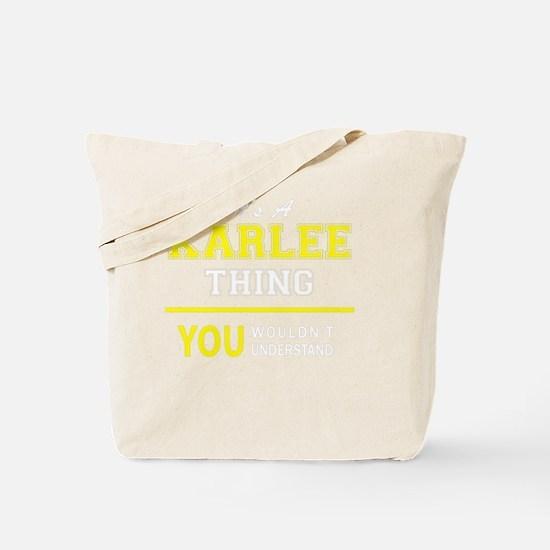 Funny Karlee Tote Bag