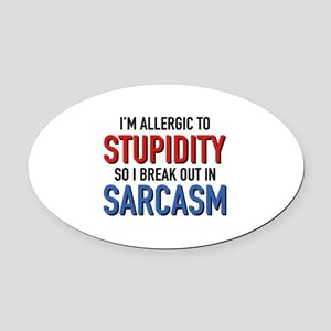 I'm Allergic To Stupidity Oval Car Magnet