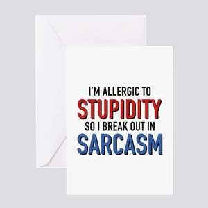 I'm Allergic To Stupidity Greeting Card