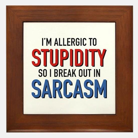 I'm Allergic To Stupidity Framed Tile
