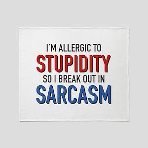 I'm Allergic To Stupidity Stadium Blanket