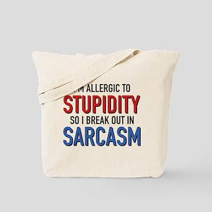 I'm Allergic To Stupidity Tote Bag