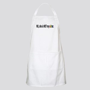 Not My Sister BBQ Apron