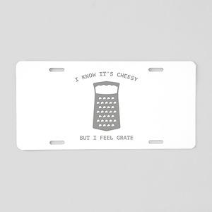 I Feel Grate Aluminum License Plate