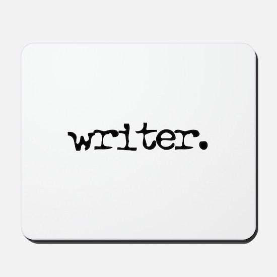 writer. Mousepad