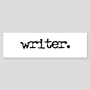 writer. Bumper Sticker