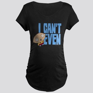 Family Guy Stewie I Can't E Maternity Dark T-Shirt