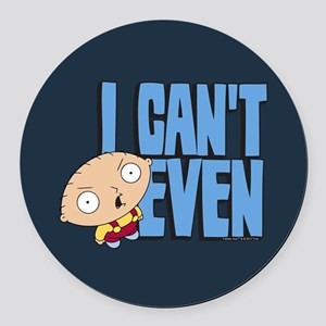 Family Guy Stewie I Can't Even Round Car Magnet