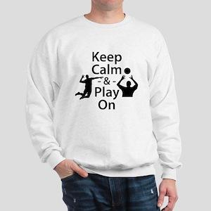 Keep Calm and Play On (Volleyball) Sweatshirt