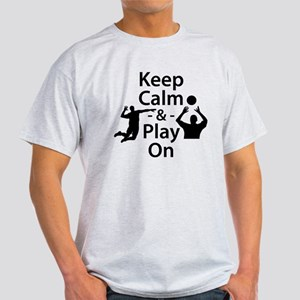 Keep Calm and Play On (Volleyball) T-Shirt