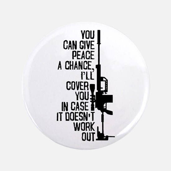 "You Can Give Peace a Chance 3.5"" Button"