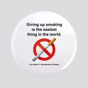 """Giving Up Smoking 3.5"""" Button"""