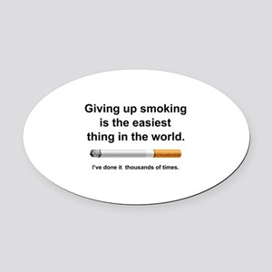 Giving Up Smoking Oval Car Magnet