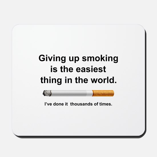 Giving Up Smoking Mousepad
