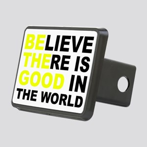 Believe There Is Good In T Rectangular Hitch Cover