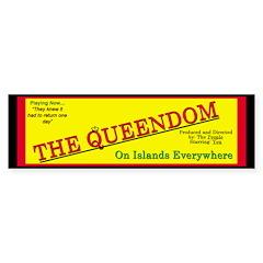 Playing now - The Queendom Bumper Bumper Sticker