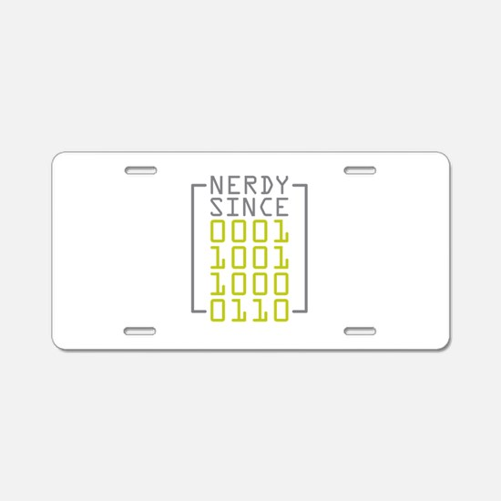 Nerdy Since 1986 Aluminum License Plate