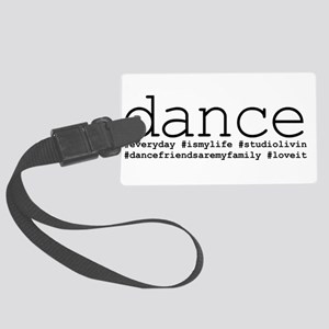 dance hashtags Large Luggage Tag