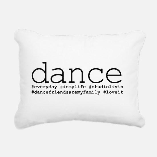 dance hashtags Rectangular Canvas Pillow