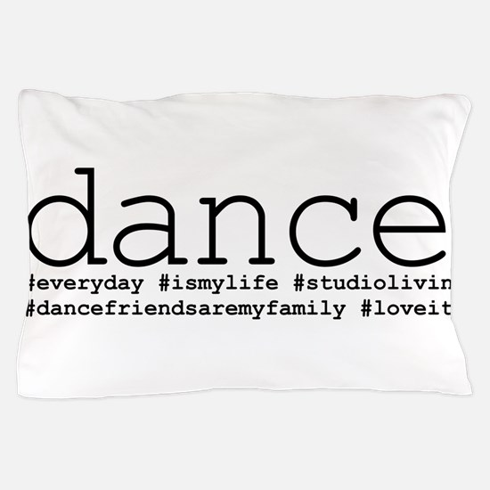 dance hashtags Pillow Case