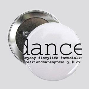 "dance hashtags 2.25"" Button"