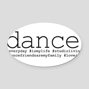 dance hashtags Oval Car Magnet