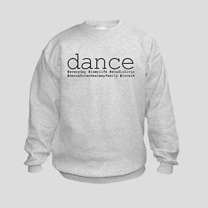 dance hashtags Kids Sweatshirt