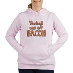 You Had Me At Bacon Women's Hooded Sweatshirt