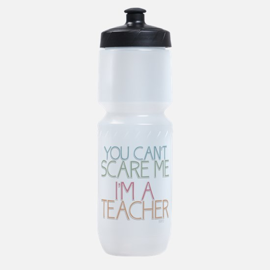 Teacher Dont Scare Sports Bottle