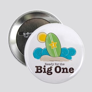 Ready For The Big One Beach Surf Button