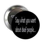 Deaf People: Say What You 2.25